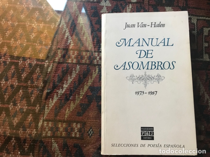 MANUAL DE ASOMBROS 1937-1987. JUAN VAN HALEN. PLAZA JANÉS (Libros de Segunda Mano (posteriores a 1936) - Literatura - Poesía)