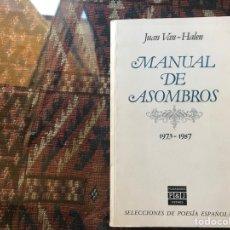 Libros de segunda mano: MANUAL DE ASOMBROS 1937-1987. JUAN VAN HALEN. PLAZA JANÉS. Lote 288132008