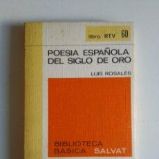 Libros de segunda mano: POESIA ESPAÑOLA DEL SIGLO DE ORO. Lote 288136813