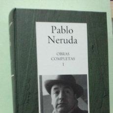 Libros de segunda mano: OBRAS COMPLETAS 1. PABLO NERUDA. Lote 288137913