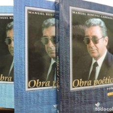 Libros de segunda mano: MANUEL BENÍTEZ CARRASCO. OBRA POÉTICA. TOMO I, II Y III. 2ª ED. 2004. Lote 288155303