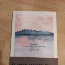 Libros de segunda mano: 'FINLÀNDIA. POESIA AMB ACOMPANYAMENT'. LAIA CARBONELL. Lote 289249398