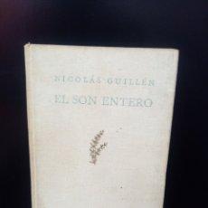 Libros de segunda mano: EL SON ETERNO. NICOLAS GUILLEN. PLEAMAR 1947 PRIMERA EDICION!!!. Lote 289578458