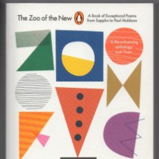 Libros de segunda mano: THE ZOO OF THE NEW. A BOOK OF EXCEPTIONAL POEMS FROM SAPPHO TO PAUL MULDOON. Lote 289603428