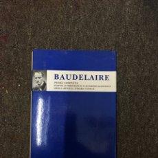 Libros de segunda mano: POESIA COMPLETA - BAUDELAIRE - ESPASA (2000). Lote 289604243