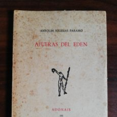 Libros de segunda mano: AFUERAS DEL EDÉN - ANTOLÍN IGLESIAS PÁRAMO. 1976. PREMIO ADONAIS 1975. Lote 289615963