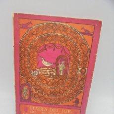 Libros de segunda mano: FUERA DEL JUEGO. HEBERTO PADILLA. PREMIO DE POESIA JULIAN DEL CASAL, UNEAC 1968. 1ª EDICIÓN. HABANA.. Lote 290385183