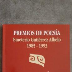Libros de segunda mano: LIBRO PREMIOS DE POESÍA EMETERIO GUTIÉRREZ ALBELO 1985-1993. Lote 293449563