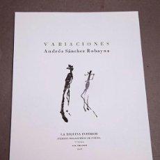 Libros de segunda mano: ANDRÉS SÁNCHEZ ROBAYNA : VARIACIONES - 1ª ED.. Lote 293458053