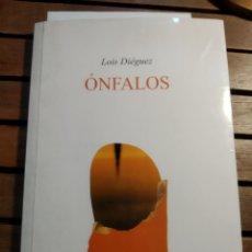 Libros de segunda mano: ÓNFALOS. LOIS DIEGUEZ. ESPIRAL MAIOR POESÍA. EN GALEGO. FIRMADO. POEMA CARME DIEGUEZ. INVITACIÓN.. Lote 293688693