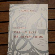 Libros de segunda mano: VERSOS PRA UN PAIS DE MINIFUNDIOS. MANUEL MARÍA. ,1969. BUENOS AIRES.NOS. PRIMERA EDICIÓN FIRMADO. Lote 293809363