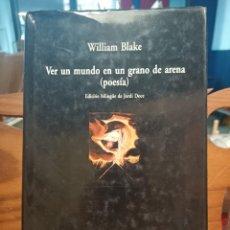 Libros de segunda mano: VER UN MUNDO EN UN GRANO DE ARENA - BLAKE , WILLIAM - VISOR. Lote 293834583