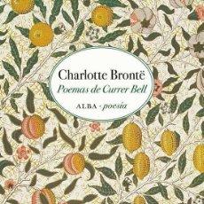 Libros de segunda mano: POEMAS DE CURRER BELL. - BRONTË, CHARLOTTE.. Lote 294152288