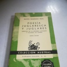Libros de segunda mano: POESÍA JUGLARESCA Y JUGLARES. RAMON MENENDEZ PIDAL. 5º ED. COLECCIÓN AUSTRAL. ESPASA-CALPE. RÚSTICA. Lote 294159778