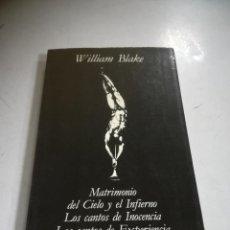Libros de segunda mano: MATRIMONIO DEL CIELO Y EL INFIERNO Y OTROS. WILLIAM BLAKE. 1983. VISOR MADRID. RUSTICA. 207 PÁGINAS. Lote 294160963