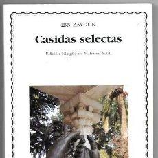 Libros de segunda mano: IBN ZAYDUN . CASIDAS SELECTAS . CÁTEDRA. Lote 294165708