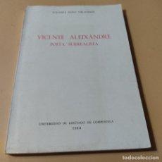 Libros de segunda mano: VICENTE ALEIXANDRE. POETA SURREALISTA. YOLANDA NOVO VILLAVERDE. 1980. 183 PAGS.. Lote 295380658