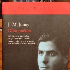Libros de segunda mano: OBRA POETICA - J.-M. JUNOY - ACANTILADO. Lote 295491033