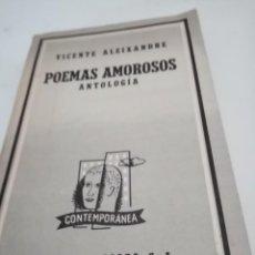 Libros de segunda mano: POEMAS AMOROSOS. ANTOLOGIA VICENTE ALEIXANDRE. Lote 297031463