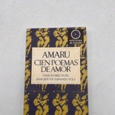Libros de segunda mano: CIEN POEMAS DE AMOR. AMARU. EDICIONES DE BOLSILLO. BARRAL EDITORES. BARCELONA, 1971. PAGS: 124. Lote 297152268