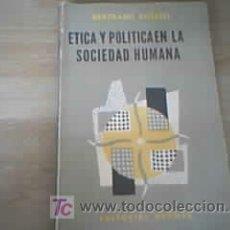 Libros de segunda mano: ETICA Y POLITICA EN LA SOCIEDAD HUMANA - BERTRAND RUSSELL. Lote 25506936