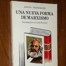 Livres d'occasion: UNA NUEVA FORMA DE MARXISMO POR ANTON PANNEKOEK DE ZERO ZYX EN MADRID 1978. Lote 22484244