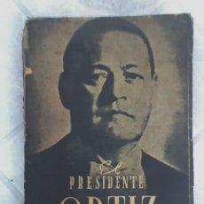 Libros de segunda mano: EL PRESIDENTE ORTIZ Y EL SENADO DE LA NACION - ARGENTINA - 1941. Lote 18656070
