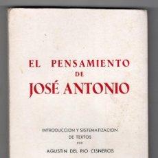 Libros de segunda mano: EL PENSAMIENTO DE JOSE ANTONIO POR AGUSTIN DEL RIO CISNERO. EDICIONES EL MOVIMIENTO 1968. Lote 16466861
