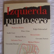 Libros de segunda mano: IZQUIERDA PUNTO CERO - GIANCARLO BOSETTI - ED. PAIDÓS AÑO 1996. Lote 26918092
