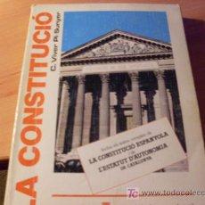 Libros de segunda mano: LA CONSTITUCIO ESPANYOLA I L'ESTATUT DE CATALUNYA . 1986. Lote 16945022