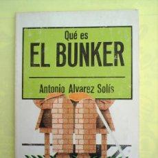 Libros de segunda mano - QUE ES EL BUNKER , ANTONIO ALVAREZ SOLIS ,LA GAYA CIENCIA - 17193561