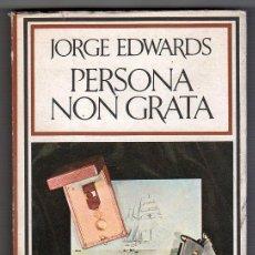 Libros de segunda mano: COLECCION HISPANICA NOVA Nº 87. PERSONA NON GRATA POR JORGE EDWARDS. BARRAL EDITORES BARCELONA 1974. Lote 17497071