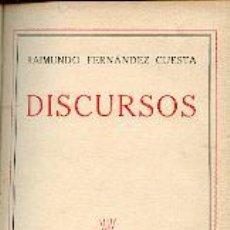 Libros de segunda mano: DISCURSOS FERNANDEZ CUESTA, RAIMUNDO . GASTOS DE ENVIO GRATIS FALANGE. Lote 20228025
