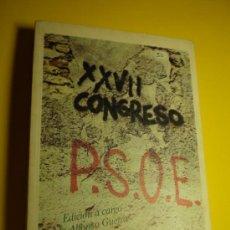 Gebrauchte Bücher - XXVII CONGRESO PSOE - 20573347