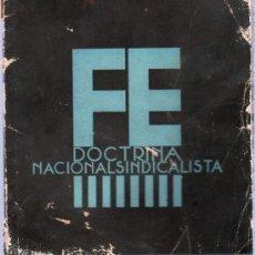 Libros de segunda mano: DOCTRINA NACIONALSINDICALISTA. EDITADA POR LA JEFATURA NACIONAL DE PRENSA Y PROPAGANDA. 1937.. Lote 20671746