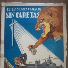 Libros de segunda mano: SIN CARETAS. OLMOS CANALDA, ELÍAS. 1940. VALENCIA DEL CID. Lote 21469490