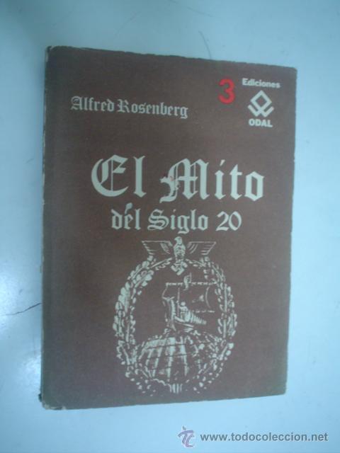 ALFRED ROSENBERG: EL MITO DEL SIGLO 20. UNA VALORACIÓN DE LAS LUCHAS ANÍMICO-ESPIRITUALES (Libros de Segunda Mano - Pensamiento - Política)