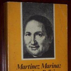 Libros de segunda mano: MARTÍNEZ MARINA: DERECHO Y POLÍTICA POR JAIME ALBERTI DE CAJASTUR Y GRÁFICAS SUMMA EN OVIEDO 1980. Lote 24354276