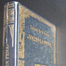 Libros de segunda mano: VALIÓ LA PENA.DE LA GUERRA A LA TRANSICIÓN. LICINIO DE LA FUENTE, MINISTRO DE FRANCO. SELLADO. LUJO.. Lote 21985354