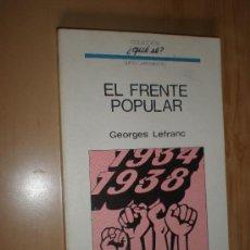 Libros de segunda mano - georges lefranc el frente popular coleccion ¿que se? (vol.36) barcelona 1971 - 22401314