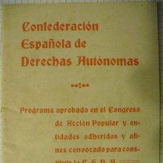 Libros de segunda mano: 1933 PROGRAMA DE LA CONSTITUCION DE LA CONFEDERACION ESPAÑOLA DE DERECHAS AUTONOMAS. Lote 27095624