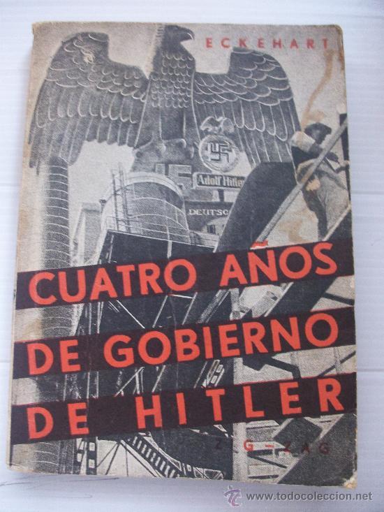 CUATRO AÑOS DE GOBIERNO DE HITLER. CHILE, 1937. (Libros de Segunda Mano - Pensamiento - Política)