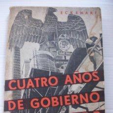 Libros de segunda mano: CUATRO AÑOS DE GOBIERNO DE HITLER. CHILE, 1937.. Lote 26182516