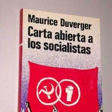 Libros de segunda mano: CARTA ABIERTA A LOS SOCIALISTAS. MAURICE DUVERGER. COL. NOVOCURSO Nº 47. MARTÍNEZ ROCA 1976.. Lote 23437445