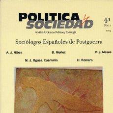 Libros de segunda mano: POLÍTICA Y SOCIEDAD Nº2-2004(SOCIÓLOGOS ESPAÑOLES DE POSTGUERRA) UNIVERSIDAD COMPLUTENSE). Lote 24072753