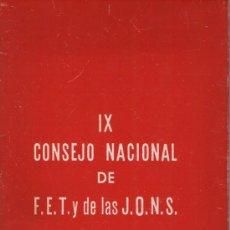 Libros de segunda mano: IX CONSEJO NACIONAL DE FEY Y DE LAS JONS. 1961. 48 PÁGINAS.FALANGE. FRANQUISMO.. Lote 24110564