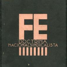 Libros de segunda mano: ANTIGUO LIBRO **DOCTRINA NACIONALSINDICALISTA** FALANGE ESPAÑOLA AÑO 1937. Lote 24453872