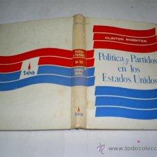 Libros de segunda mano: POLÍTICA Y PARTIDOS EN LOS ESTADOS UNIDOS CLINTON ROSSITER RM49648. Lote 24954382