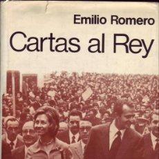 Libros de segunda mano: CARTAS AL REY. EMILIO ROMERO.. Lote 26014714