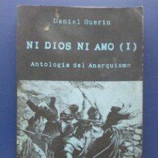 Libros de segunda mano - NI DIOS NI AMO (I) - ANTOLOGIA DEL ANARQUISMO - DANIEL GUERIN - 26659227